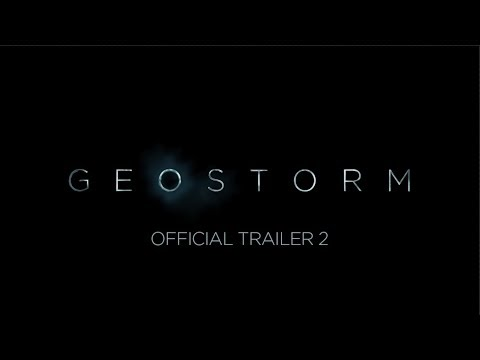 GEOSTORM - OFFICIAL TRAILER 2 [HD]