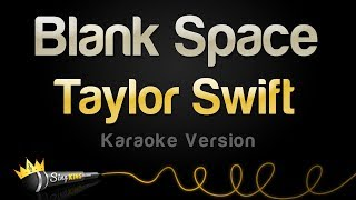 taylor swift blank space karaoke version