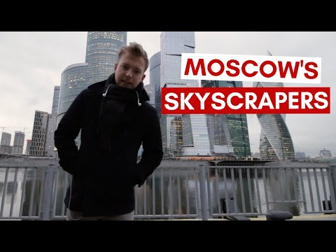 MOSCOW'S MODERN BUSINESS DISTRICT | MOSCOW CITY