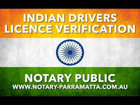 Notary Public Services - Indian Drivers Licence Verification (IDLV) - 2017
