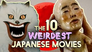 The 10 Weirdest Japanese Movies (Worth Watching)