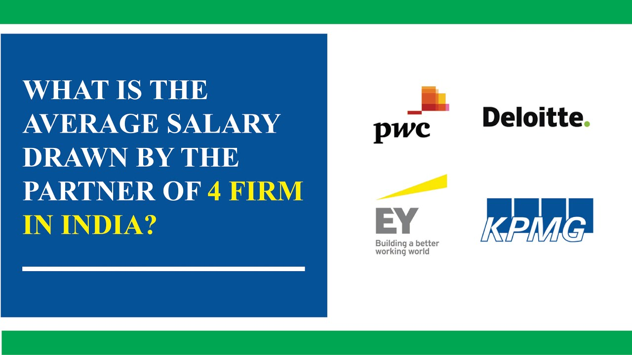 What is the average salary drawn by a partner of Big 4 firm in India