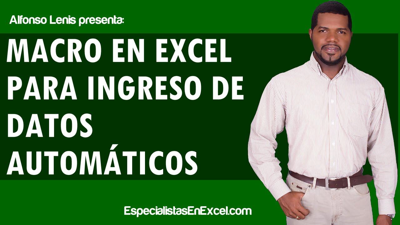 Macros en Excel para ingreso de datos automát…