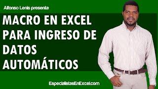Macros en Excel para ingreso de datos automáticos