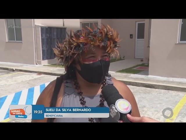 Tambaú da Gente Noite - Famílias recebem moradias no bairro das indústrias