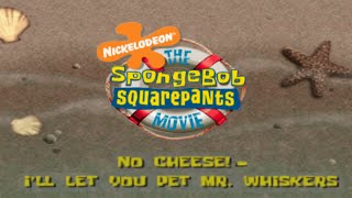 "Spongebob Movie Game - Part 1: ""No Cheese!"" - ""Mr. Whiskers"" (HD PS2 Gameplay)"