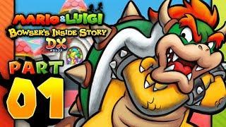 Mario & Luigi: Bowser's Inside Story 3DS - Part 1: Here We Go Again!