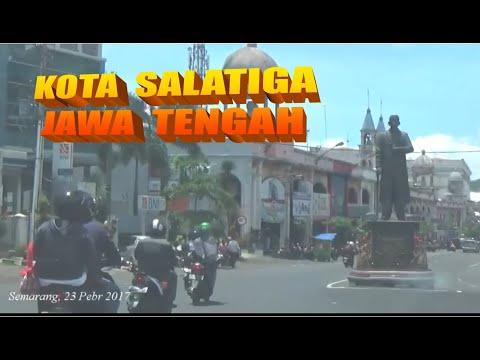 Blusukan KOTA SALATIGA Jawa Tengah