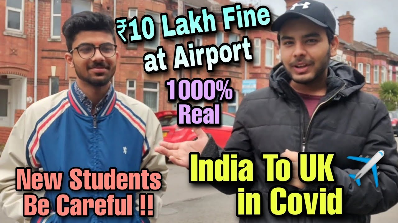 India To UK new student experience | ₹10 Lakh fine at Airport | Covid Test Kits | Immigration Check