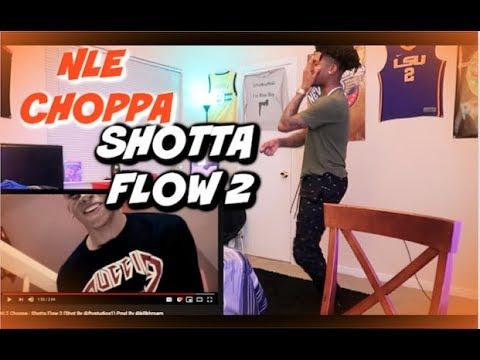 NLE Choppa Shotta Flow 2 REACTION !