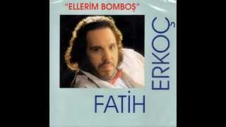Fatih Erkoç - Tutuşacaksın (1992)