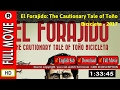 Watch El Forajido The Cautionary Tale of Toño Bicicleta full movie