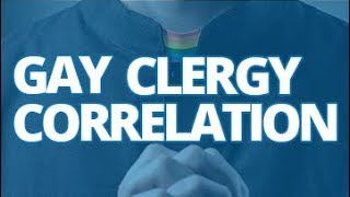 The Download — Gay Clergy Correlation