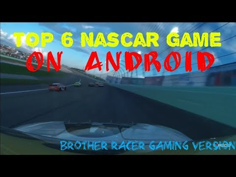 Top 6 Nascar Game On Android