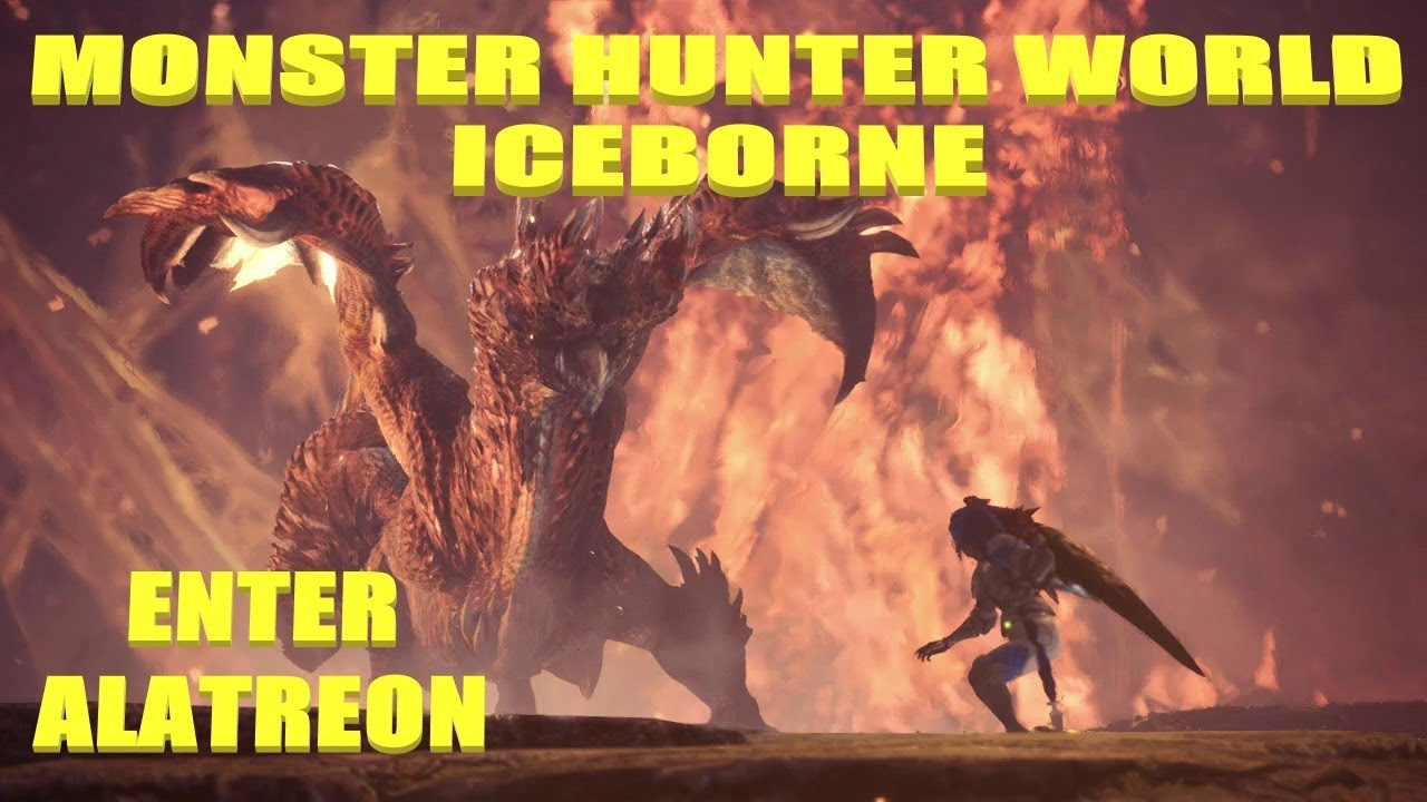 Monster Hunter World Iceborne Alatreon Gets Bodied And So