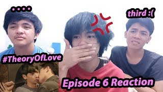 Gambar cover THEORY OF LOVE EPISODE 6 REACTION/COMMENTARY | ทฤษฎีจีบเธอ