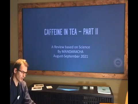 Q&A Session 4 - Caffeine in Tea (Part II)