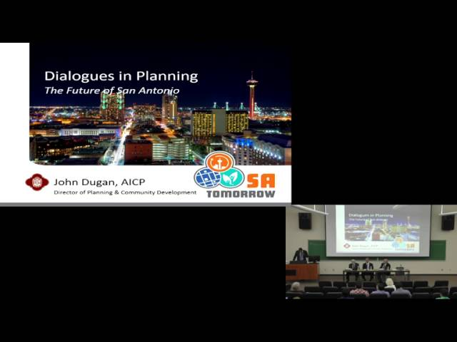 Dialogues in Planning: The Future of San Antonio