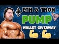 Tron & Ethereum PUMPING | How Long Until Bull Run | Wallet Giveaway