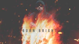 Burn Bright | Aggressive/Dark/Hard Type Hip Hop Beat (2020)