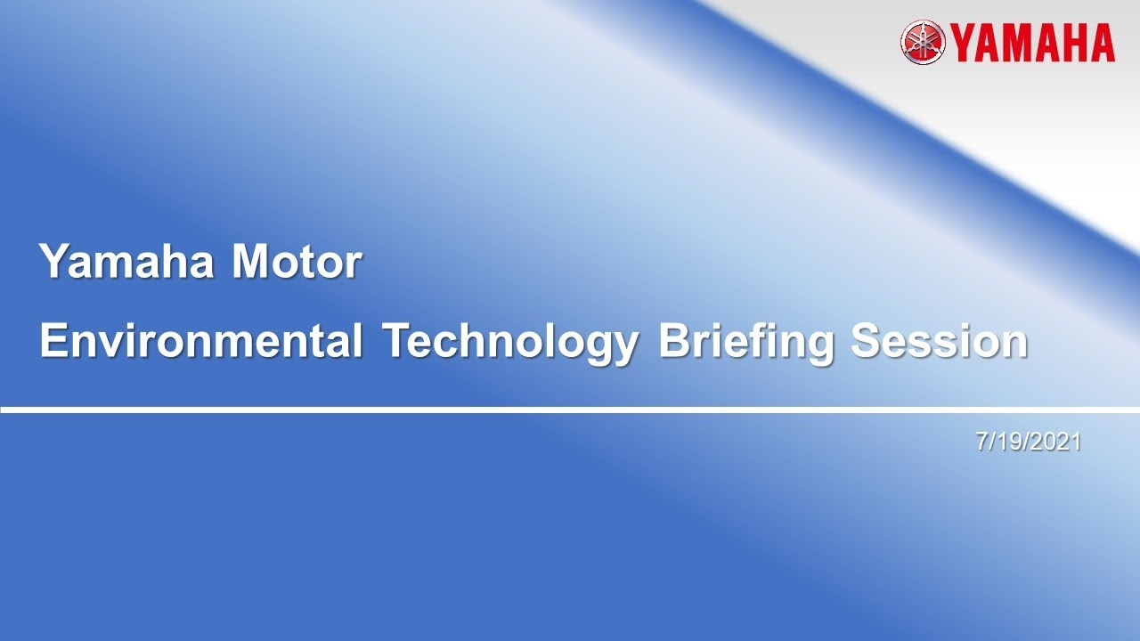 Yamaha Motor Environmental Technology Briefing Session