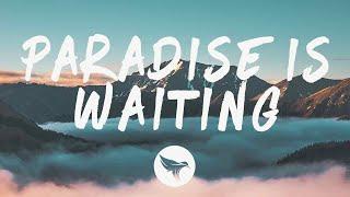 Rickie Nolls - Paradise Is Waiting (Lyrics) ft. Jordan Kosnick