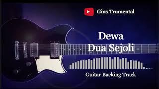 Guitar Backing Track   Dewa - Dua Sejoli