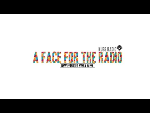 A Face For The Radio - Episode Three