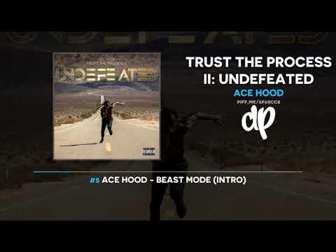 Ace Hood - Trust The Process Ii: Undefeated (FULL MIXTAPE)