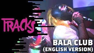 Bala Club: Goodbye to London's legendary underground Club Night | Arte TRACKS