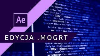 Jak edytować ZAMKNIĘTE pliki .MOGRT? ▪ After Effects #64 | Poradnik ▪ Tutorial