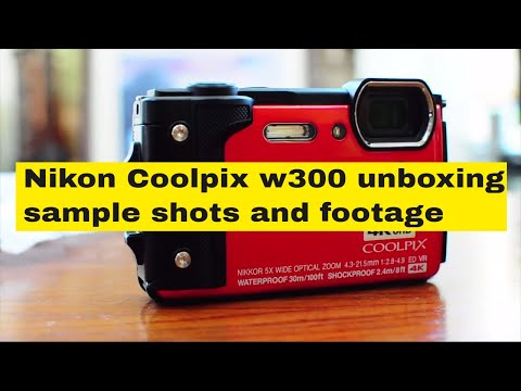 Nikon Coolpix W300 unboxing, sample shots and footage