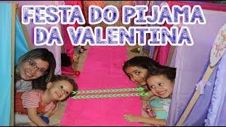 FESTA DO PIJAMA DA VALENTINA - COM PIQUE ESCONDE ESPECIAL