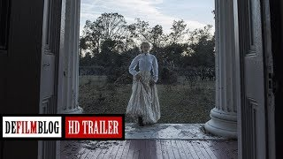 The Beguiled (2017) Official HD Trailer [1080p]