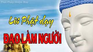 Lời Phật Dạy Về Đạo Làm Người rất hay P4, Phật pháp Nhiệm màu