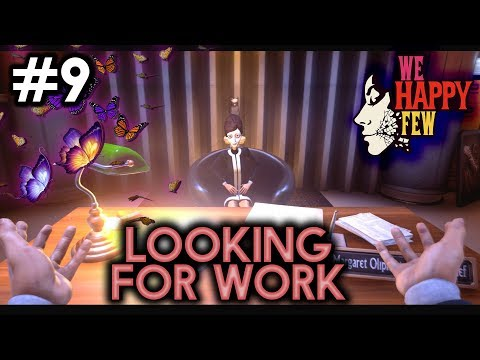 LOOKING FOR WORK [#9] We Happy Few Alpha with HybridPanda