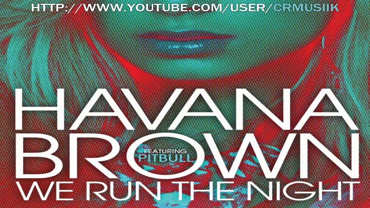 We run the night ep | havana brown – download and listen to the album.
