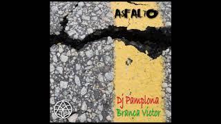 ASFALTO feat Branca Victor