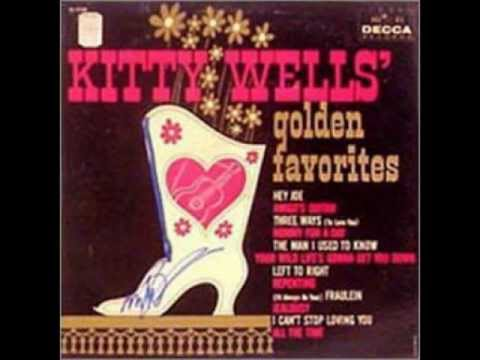 Kitty Wells - Mommy For A Day