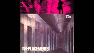 The Replacements - Bastards of Young - Tim