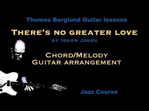 There's no greater love  - Chord/Melody guitar arrangement - Jazz guitar