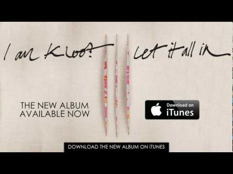 I am Kloot - Let It All In (Advert)