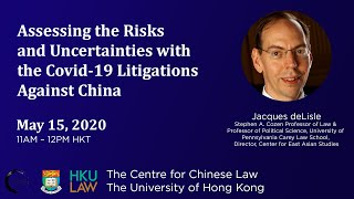 Assessing the Risks and Uncertainties with the Covid-19 Litigations Against China
