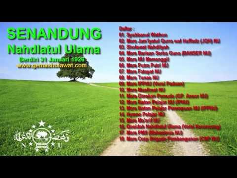 Full Album Senandung Indah nan Merdu Nahdlatul Ulama NU (Edisi Mars Perjuangan)