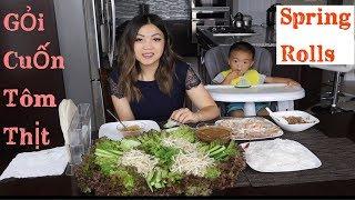 Ăn Gỏi Cuốn Tôm Thịt Không Giống Ai- Eating Vietnamese Spring Rolls