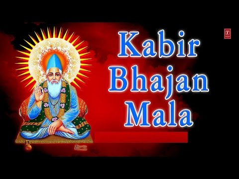 Kabir Bhajan Mala By Asha Batalvi, Vijay Batalvi Full Audio Songs Juke Box