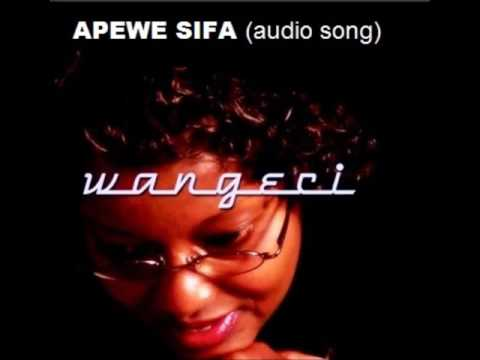 Apewe Sifa - Wangeci Mbogo (Audio). For Skiza tunes sms 'SKIZA 7195900' to 811