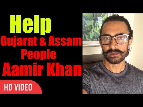 Help Assam And Gujarat People | Aamir khan | Floods In Assam And Gujarat