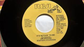 It's Nothin' To Me , Jim Reeves , 1977 Resimi