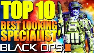 "Top 10 ""BEST LOOKING SPECIALIST"" in Black Ops 3 - Ep.1 (Top 10 - Top Ten)"